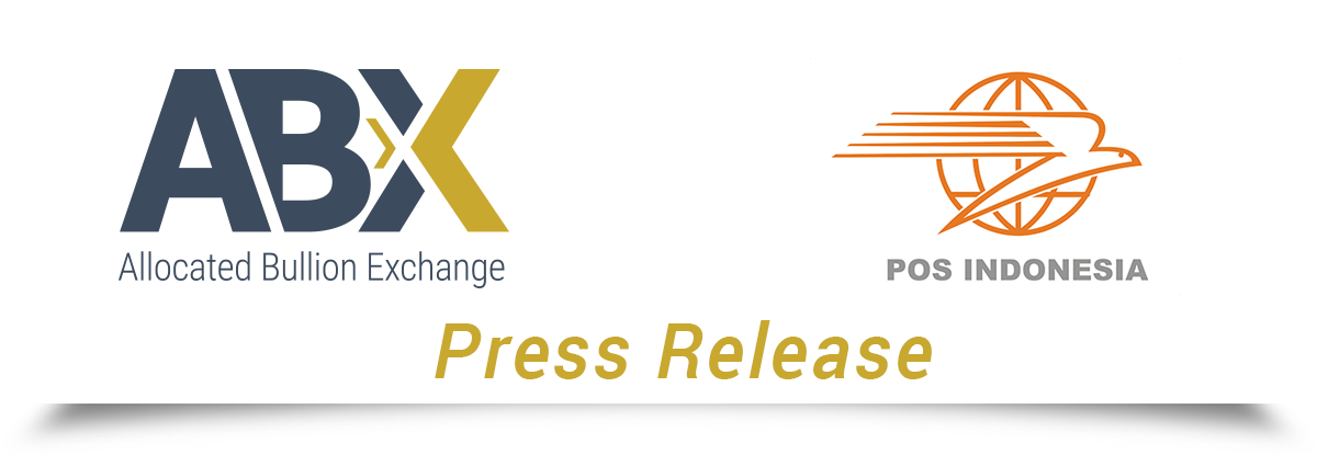Allocated Bullion Exchange Abx And Pt Pos Indonesia Are Pleased To Announce That They Have Agreed An Exclusive Strategic Partnership With Respect